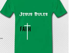 nº 2 pour Design a T-Shirt for Jesus Rules par mariaanastasiou