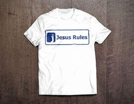 nº 14 pour Design a T-Shirt for Jesus Rules par GeraldRebito