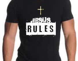 nº 10 pour Design a T-Shirt for Jesus Rules par moilyp
