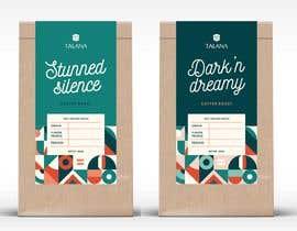 Nro 36 kilpailuun Talana Coffee package label design käyttäjältä TiannahLo