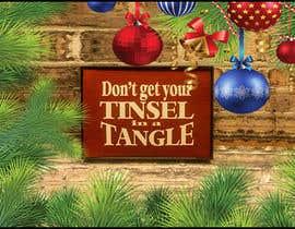 Nro 16 kilpailuun Don't get your tinsel in a tangle käyttäjältä sakibshahriyar98