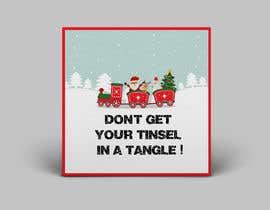 Nro 28 kilpailuun Don't get your tinsel in a tangle käyttäjältä zahid4u143