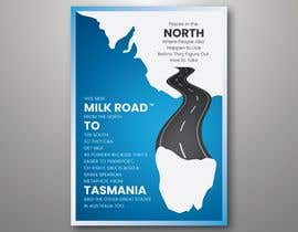 #119 untuk Milk Road to Tasmania Design Contest 1 Page Poster $80 oleh dinesh11580
