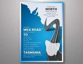 #132 untuk Milk Road to Tasmania Design Contest 1 Page Poster $80 oleh dinesh11580