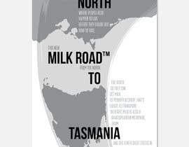 #170 untuk Milk Road to Tasmania Design Contest 1 Page Poster $80 oleh DaveWL