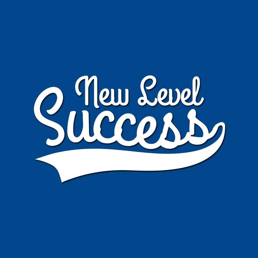"""Penyertaan Peraduan #                                        71                                      untuk                                         I need a logo designed. I want """"New Level Success"""" in the same style as the Dodgers logo that I will be attaching. - 05/04/2021 23:17 EDT"""