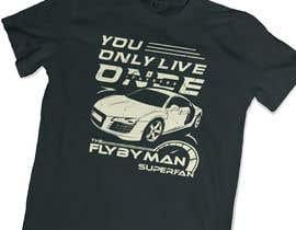 #91 untuk I need a t-shirt design for cars fans oleh suyogapurwana