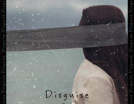 Omar452 tarafından Cover Art Needed For ' Disguise' için no 52