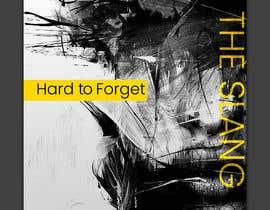 #40 pentru Cover Art Needed For 'Hard to Forget' de către kamrul62