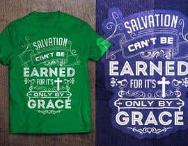 #11 para Design a T-Shirt for Salvation grace por GautamHP