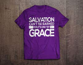 #1 para Design a T-Shirt for Salvation grace por GeraldRebito