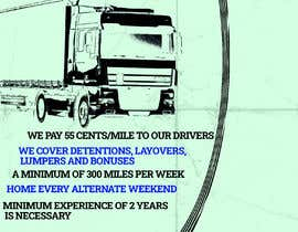#40 for Poster for Hiring CDL class-A Truck drivers for Liberty truck lines af Yeexus