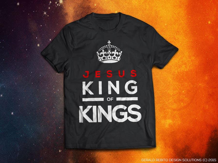 Penyertaan Peraduan #9 untuk Design a T-Shirt for Jesus King of Kings