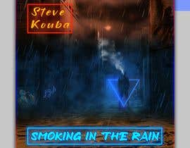 #139 pentru Smoking In the Rain  ~  Seeking Album Art to accompany the release of my original recording. de către designerriyad255