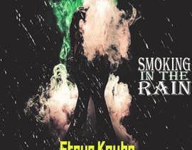 #122 cho Smoking In the Rain  ~  Seeking Album Art to accompany the release of my original recording. bởi nishovo