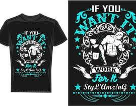 bdmah tarafından I need a T-shirt design(Work) için no 349