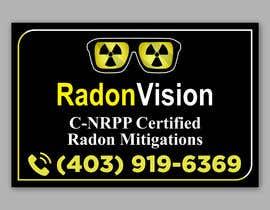 #28 pentru Advertising sign design for radon mitigation company de către alakram420