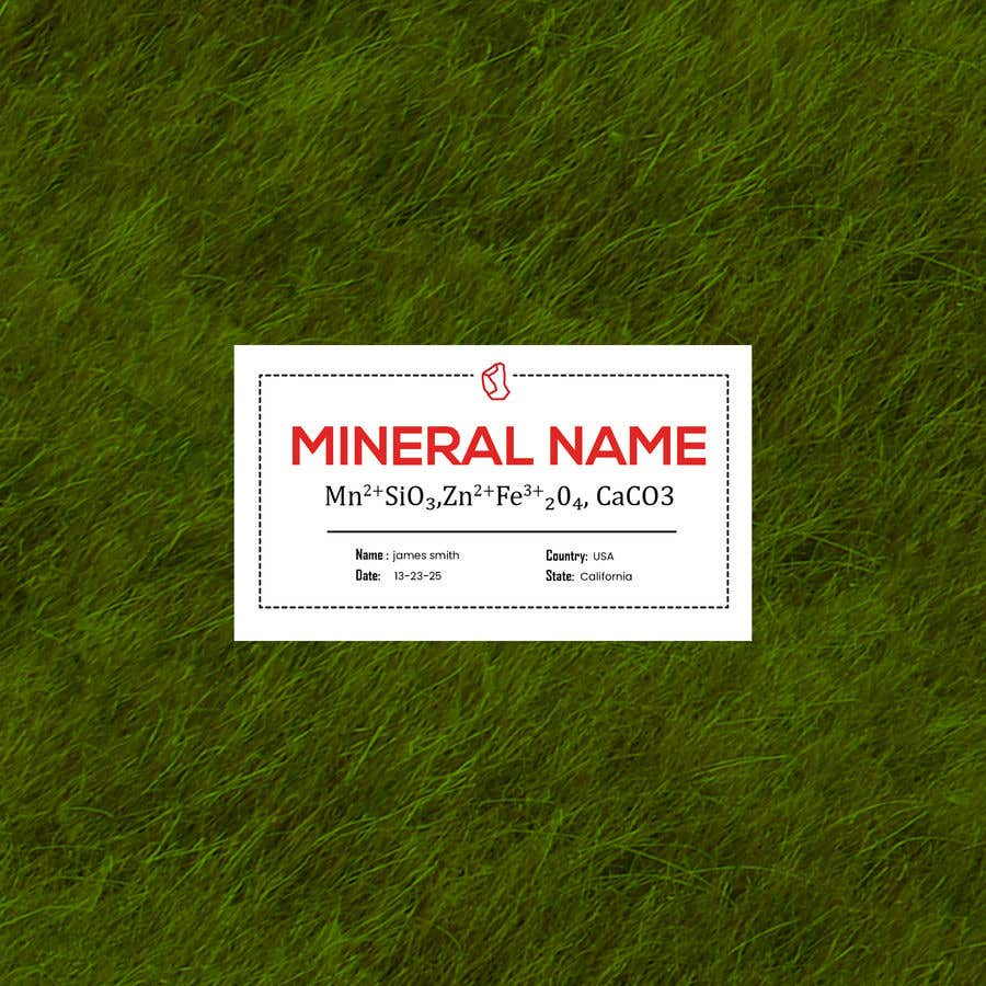Bài tham dự cuộc thi #                                        71                                      cho                                         I need a simple template for a mineral label which is like a business card like card for identifying minerals like a name-tag