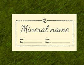 #75 cho I need a simple template for a mineral label which is like a business card like card for identifying minerals like a name-tag bởi shiblee10