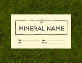 #77 cho I need a simple template for a mineral label which is like a business card like card for identifying minerals like a name-tag bởi shiblee10