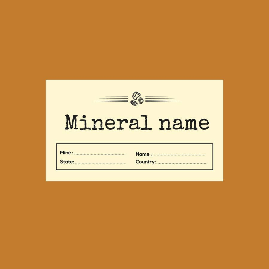 Bài tham dự cuộc thi #                                        94                                      cho                                         I need a simple template for a mineral label which is like a business card like card for identifying minerals like a name-tag