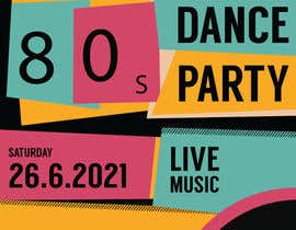 #229 for 80s  Dance Party invitation/flyer by MSdesign2617