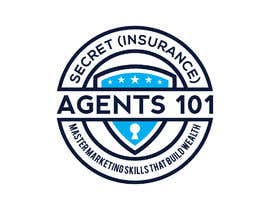 """#70 for New Logo for, """"Secret (Insurance) Agents 101: Master Marketing Skills That Build Wealth"""" by abiul"""
