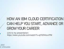#41 untuk Present how an IBM Certification would accelerate your career or business oleh OdenDavid
