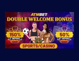 nº 29 pour Double Welcome Bonus Banner par savitamane212