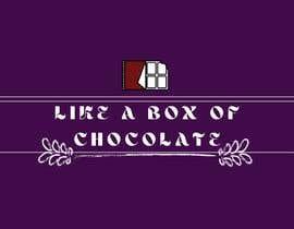 Nro 41 kilpailuun Like A Box of Chocolate käyttäjältä malihavarsha111