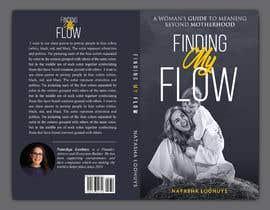 kamrul62 tarafından Book Cover Design for Finding My Flow için no 86
