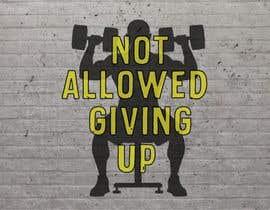 Dmp3668님에 의한 Design a Cool Sign/Mural for my Gym을(를) 위한 #285