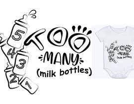 Nro 35 kilpailuun Custom Typography Graphic Design - 54321 Too Many (milk bottles) käyttäjältä DulajGraphic