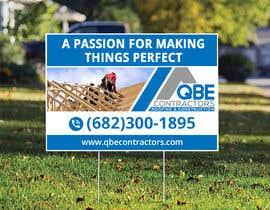 #118 for Design yard sign af ahsanhabib5477