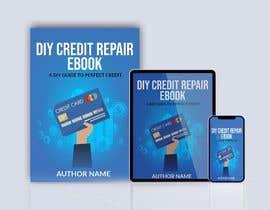 Nro 77 kilpailuun DIY Credit Repair Ebook käyttäjältä mdwahiduzzaman90