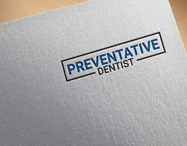"Nro 560 kilpailuun Logo design for ""Preventative Dentist"" käyttäjältä lotifurkhabir95"