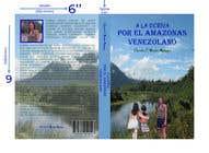 Graphic Design Entri Peraduan #8 for CREAR PORTADA DE LIBRO (RELATO DE VIAJE) para publicar en Kindle (KDP - en Amazon)