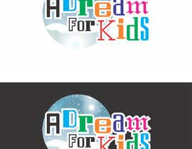 #9 for Design a Logo for A Dream For Kids by moilyp