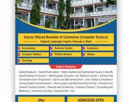 #30 untuk Flyer design for Degree college  and PU College, Admission Open announcement . Data mentioned Below. Use extra oleh Manishrathore78