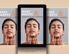 rakibul2830 tarafından Ebook cover for skin care (being collagen the most remarkable thing) için no 92