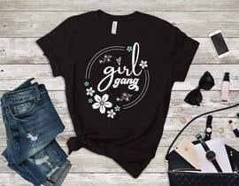 #197 for TShirt Design - Girl Gang af saraahcraft