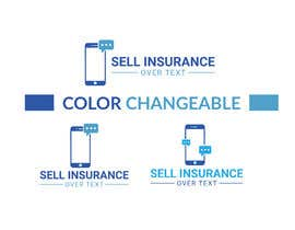 """#103 for Logo for """"Sell Insurance Over Text"""" by saumenroy9955"""