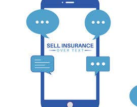 """#115 for Logo for """"Sell Insurance Over Text"""" by Prosantasaha21"""