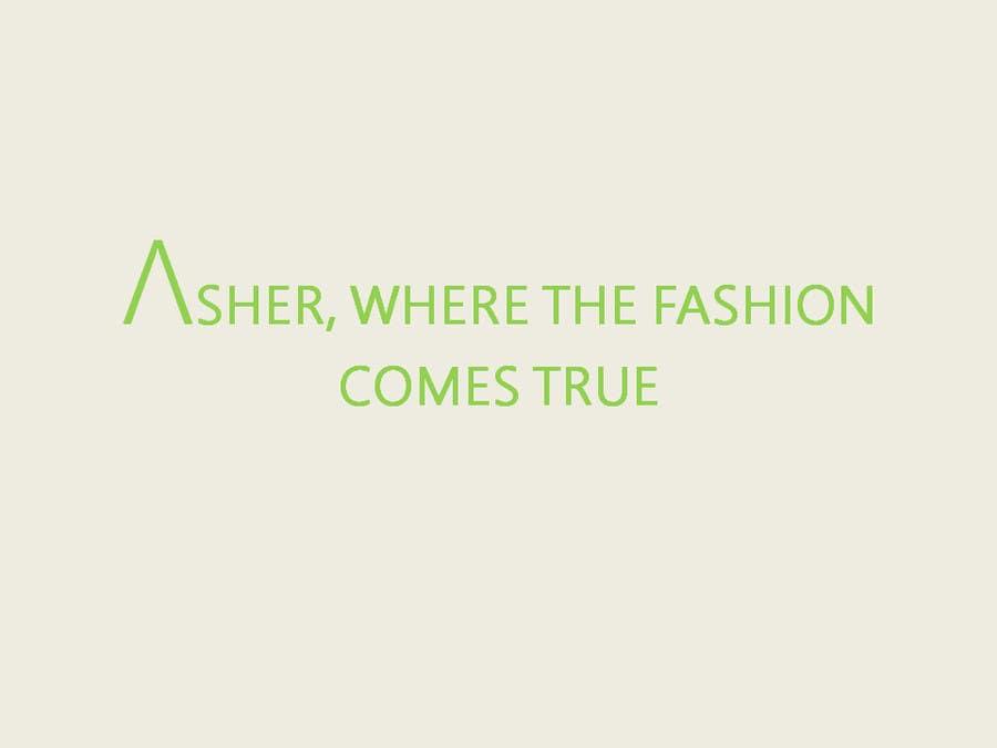 Inscrição nº 557 do Concurso para Come up with a Slogan for Asher Concepts