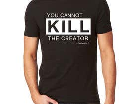 #34 for Design a T-Shirt for you cannot kill the creator by sjoonwai