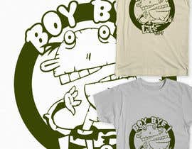 #25 para Design a T-Shirt for BOY BYE! por Fayeds