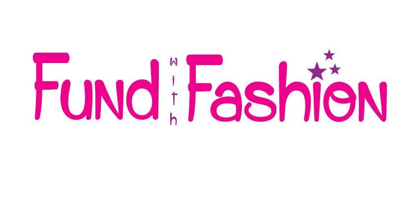 Contest Entry #                                        13                                      for                                         Design a Logo for  www.fundwithfashion.com