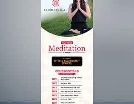 #15 for Standee design for meditation course registration by creativeblast82