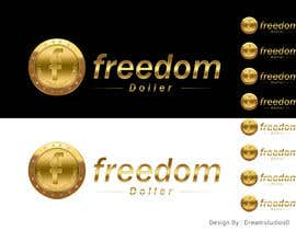 #1 for Design our new currency..Freedom Dollars af dreamstudios0