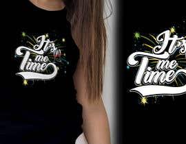nº 284 pour It's Me Time Tshirt Design par palash66